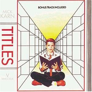 mick karn-titles.jpg